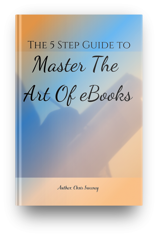 the 5 step guide to master the art of ebooks